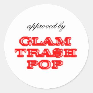 Approved by Glam Trash Pop Round Sticker