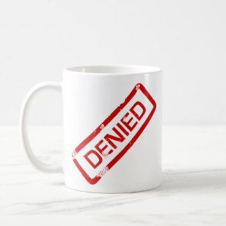 approved,denied coffee mug