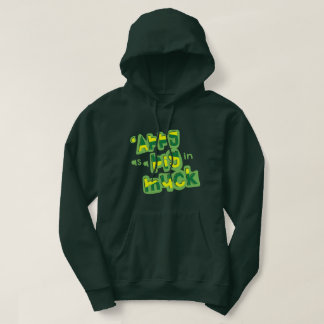 'Appy As a Pig in Muck British Saying Hoodie