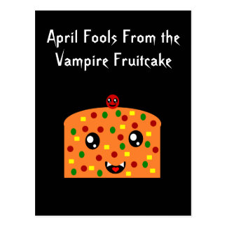 April Fools from the Vampire fruitcake Postcard