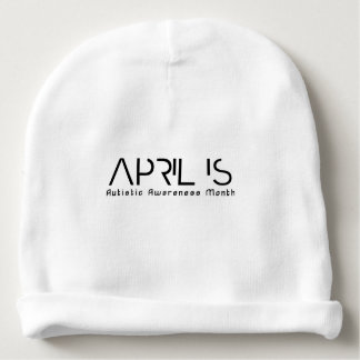 April is Autistic Awareness Month Baby Beanie
