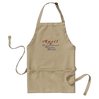 April is Occupational Therapy Month Standard Apron