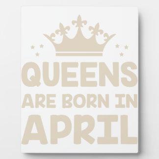 April Queen Plaque