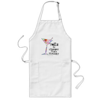 APRONS, VODKA IS CHEAPER THAN THERAPY LONG APRON