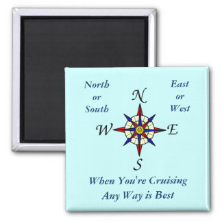 Aqua Any Way Cruising Sqiare Square Magnet