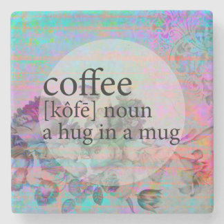 Aqua Floral Coffee Hug in a Mug Quote Stone Coaster