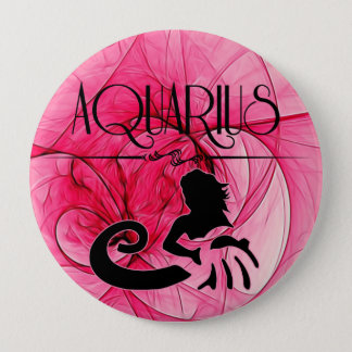 Aquarius for the Lady Zodiac in Pink 4 Inch Round Button