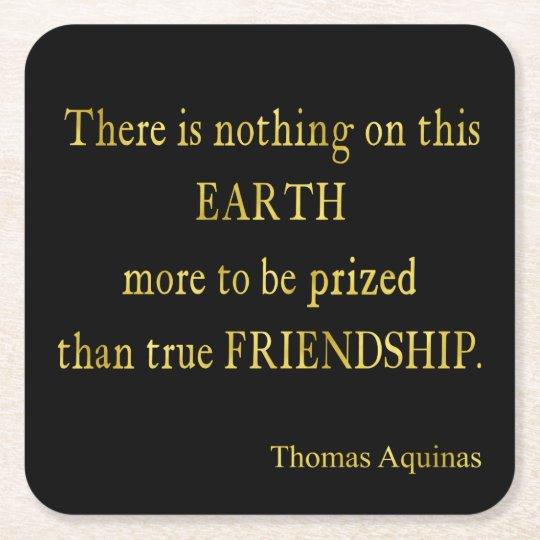 Aquinas Quote Friendship Faux Foil Inspirational Square Paper Coaster