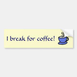 AR- I break for coffee! sticker