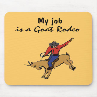 AR- My Job is a Goat Rodeo Mousepad