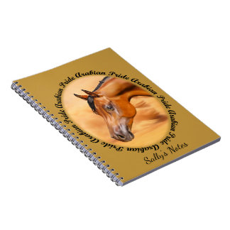 Arabian Horse Arabian Pride Personalized Notebooks