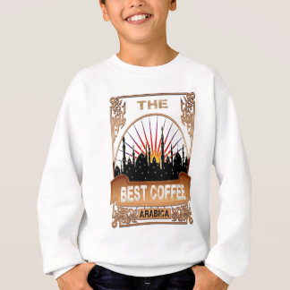 Arabian The best coffee coffee Sweatshirt