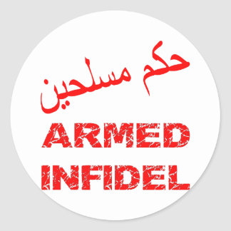 Arabic Armed Infidel Round Sticker
