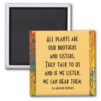arapahoe indian proverb magnet