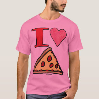 Arcadia is trying to tell us something about Pizza T-Shirt