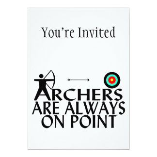 Archers Are Always On Point Card