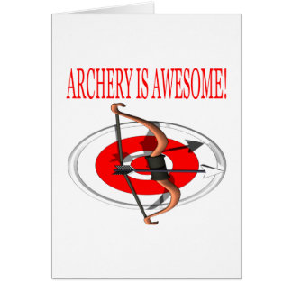 Archery Is Awesome Card