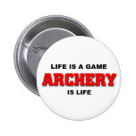 Archery is life 2 inch round button