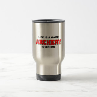 Archery is serious travel mug