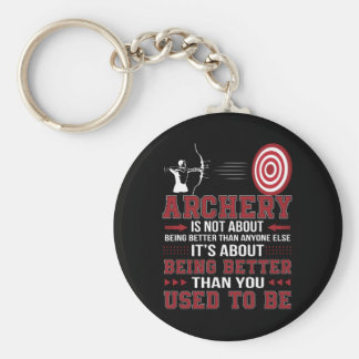 Archery Not Better Anyone Better Used To Be Keychain