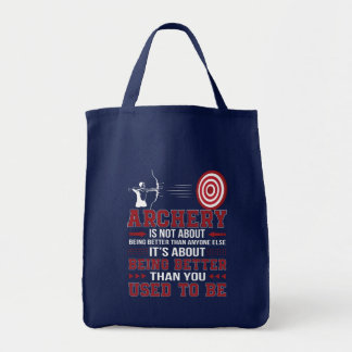 Archery Not Better Anyone Better Used To Be Tote Bag