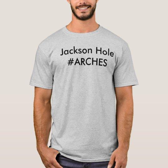 #ARCHES T-Shirt