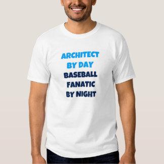 Architect by Day Baseball Fanatic by Night T Shirts