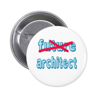 Architect Graduate Products Pinback Buttons