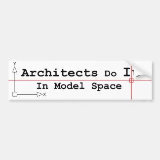 Architects Do It In Model Space Bumper Sticker