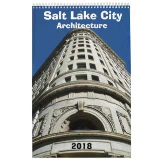 Architectural Calendar of Salt Lake City - 2018