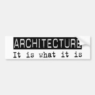 Architecture It Is Bumper Sticker