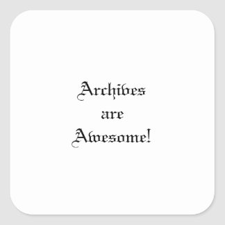 Archives are Awesome! Sticker