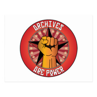 Archives Are Power Postcard