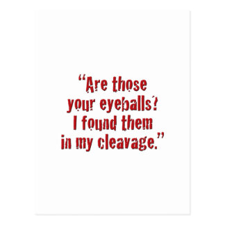 """Are those your eyeballs? Postcard"
