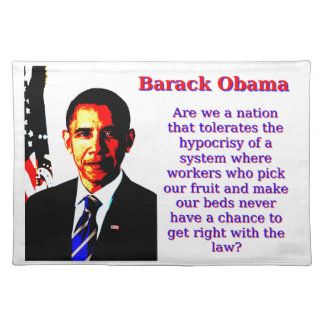 Are We A Nation That Tolerates - Barack Obama Place Mats