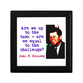 Are We Up To The Task - John Kennedy Gift Box