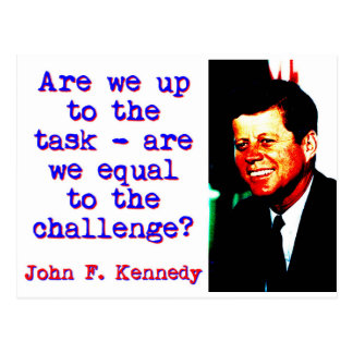 Are We Up To The Task - John Kennedy Postcard