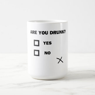 Are You Drunk? Coffee Mug
