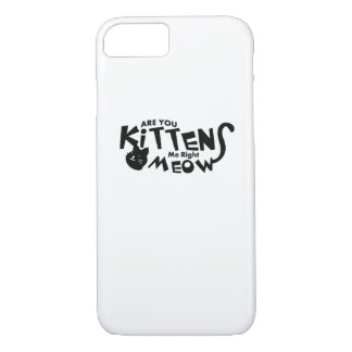 Are You Kitten Me Right Meow Funny Cat Lover Case-Mate iPhone Case