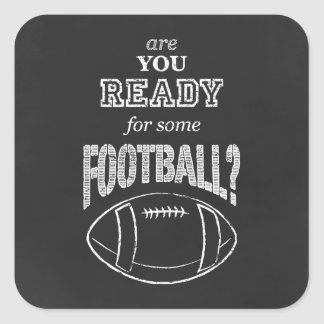 are you ready for some football? square sticker