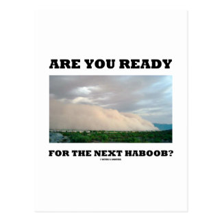 Are You Ready For The Next Haboob? (Dust Storm) Postcard
