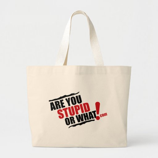 Are You Stupid Or What Logo For Resale Tote Bag