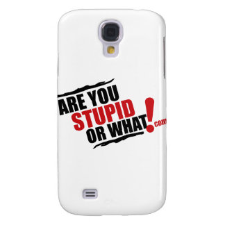 Are You Stupid Or What Logo For Resale Samsung Galaxy S4 Cases
