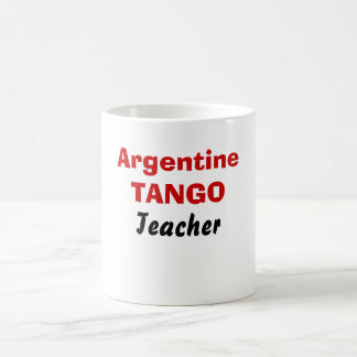 Argentine, TANGO, Teacher Coffee Mug