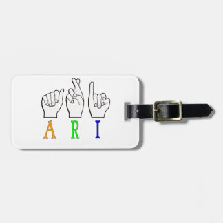 ARI FINGERSPELLED ASL NAME SIGN DEAF LUGGAGE TAG