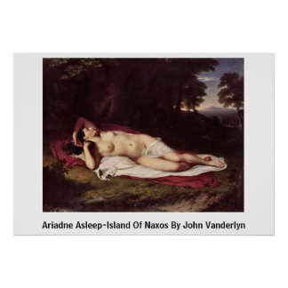 Ariadne Asleep-Island Of Naxos By John Vanderlyn Poster