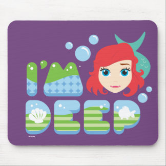 Ariel | I'm Deep Mouse Pad