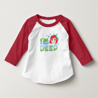 Ariel | I'm Deep T-Shirt