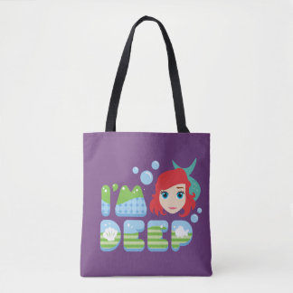 Ariel | I'm Deep Tote Bag