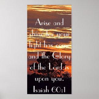 Arise and shine bible verse Isaiah 60:1 Poster